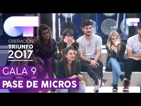 PRIMER PASE DE MICROS PARA LA GALA 9 (ENTERO) | OT 2017
