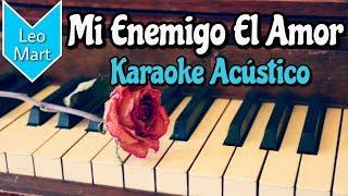 Mi Enemigo El Amor - Pancho Barraza - Karaoke Acustico - Leo Mart