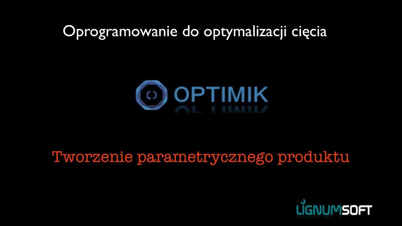 Optimik - Dodawanie parametrycznych produktów