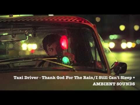 Taxi Driver - Thank God For The Rain/I Still Can't Sleep
