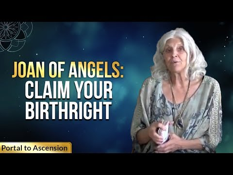 Joan Of Angels: Claim Your Birthright