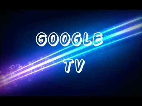 The New Google TV: (Video Music)