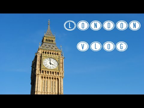 LONDON VLOG: Camden Town, Big Ben, Palace of Westminster | Harmony Lu