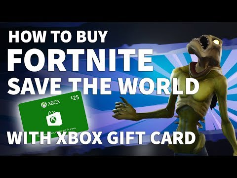 How to Buy Fortnite Save the World with Xbox Gift Card – Should I Buy Save the World or V Bucks?