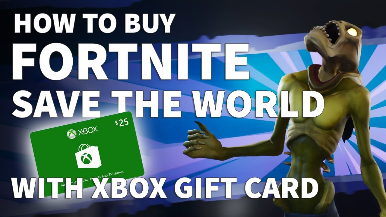How To Buy Fortnite Save The World With Xbox Gift Card Should I
