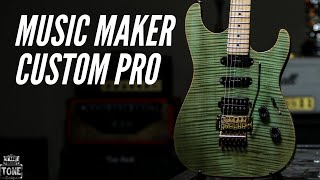 Escolha do Dia Music Maker Custom Pro -  The Tone Boutique