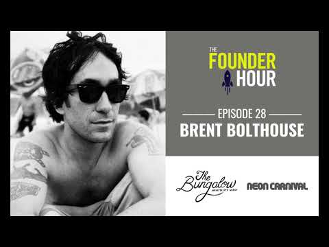 E28 | Brent Bolthouse: Bolthouse Productions - The Founder Hour Podcast