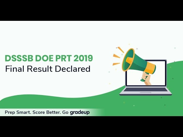 Check The DSSSB PRT Result | More DSSSB Vacancies Coming Soon