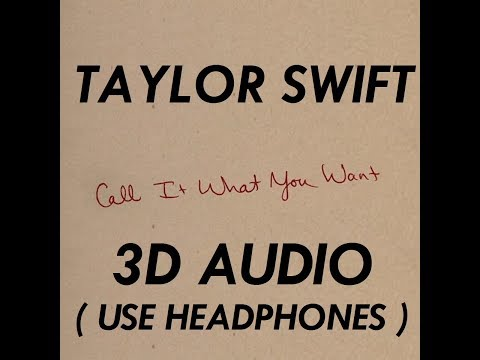 (3D AUDIO!!) Call It What You Want (USE...
