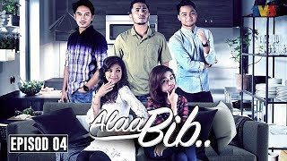 Download Video Alaa Bib.. | Episod 4 MP3 3GP MP4