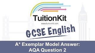 A* Exemplar Model Answer: AQA Question 2 (GCSE English Language)