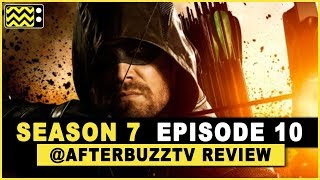 Arrow Season 7 Episode 10 Review & After Show