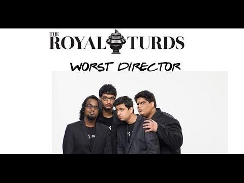 Royal Turds 2013 - Worst Director by Tanmay Bhat, Gursimran Khamba