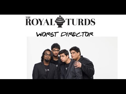 Royal Turds 2013 - Worst Director by Tanmay Bhat, Gursimran Khamba