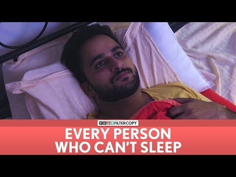 FilterCopy | Every Person Who Can't Sleep | Ft. Veer Rajwant Singh