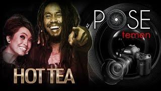 Hot Tea - Pose Temen - Nagaswara TV - NSTV