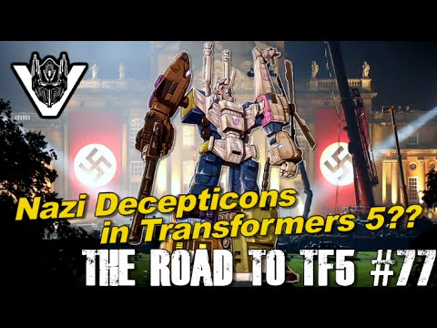 Nazi Decepticons in Transformers 5 = Bruticus?? - [THE ROAD TO TF5 #77]