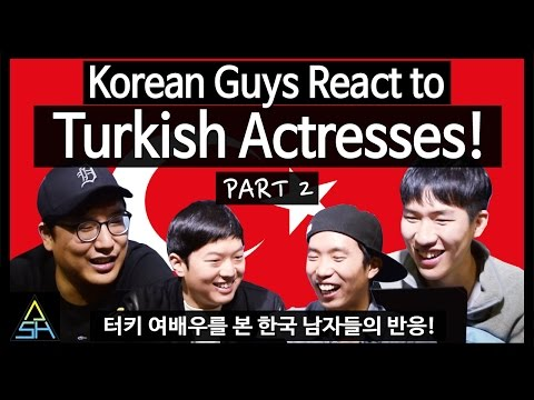 Korean Guys React to Turkish Actresses #2 [ASHanguk]