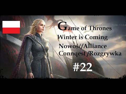 Game Of Thrones Winter Is Coming /#22/Nowość/Alliance Connqest /Rozgrywka