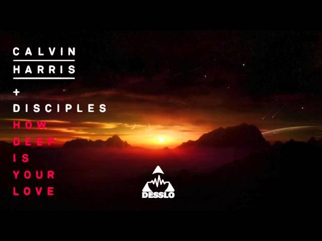How Deep Is Your Love - Calvin Harris / Deep House (Desslo Remix)