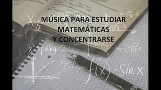 Musica para trabajar matematicas