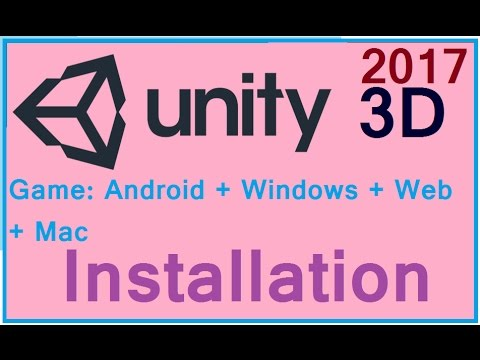 Unity 3D: Downloading And Installing 2017 - Not Tough To Me | Be A Game Maker |