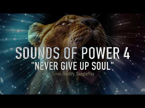 Never Give Up Soul - Epic Background Music - Sounds Of Power 4
