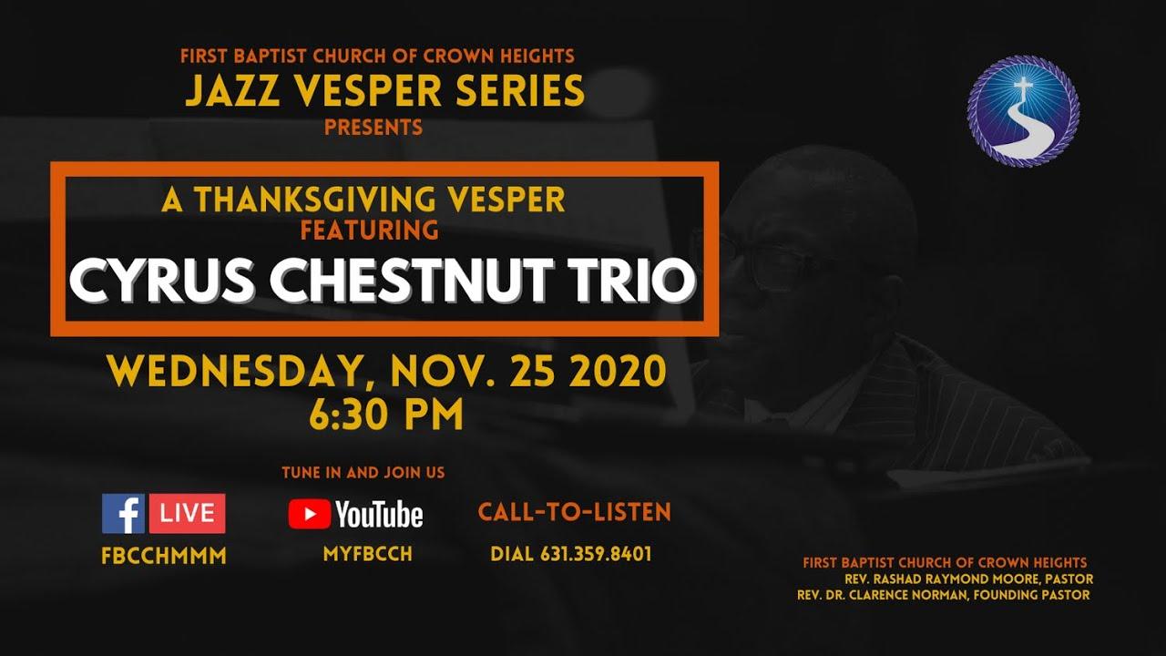 Thanksgiving Jazz Vesper featuring The Cyrus Chestnut Trio