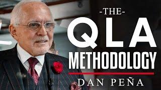 HOW THE QLA METHODOLOGY - Dan Peña | London Real