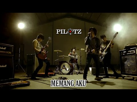 LAGU INDONESIA TERBARU #PILOTZ - MEMANG AKU