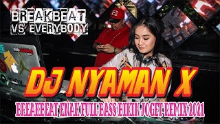 Download DJ NYAMAN X - BREAKBEAT ENAK FULL BASS BIKIN JOGET REMIX 2021 BY ROMMY_HG X DHANY OFFICIAL