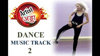 Artist Adda | Dance Music track 2