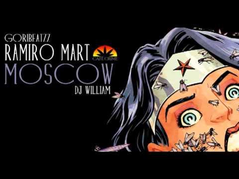 Ramiro Mart - Moscow  (Prod.Goribeatzz ) Scratches DJ Willian