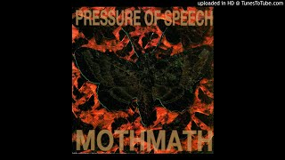 Pressure Of Speech - Mothmath (Scanner Remix)