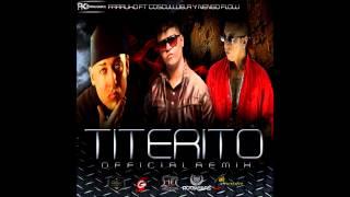 Titerito (Official Remix) (Www.FlowHot.Net) Farruko Ft. Cosculluela Ñengo Flow
