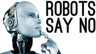 "Robots Learn to Say ""No"" to Humans [Demo Included] 