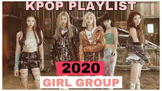 [PLAYLIST] KPOP 2020 GIRL GROUPS   KPOP PLAYLIST #12