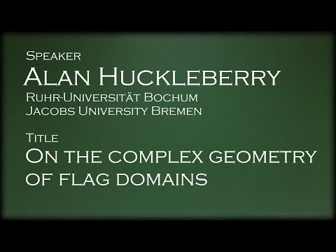 Alan Huckleberry - On the complex geometry of flag domains