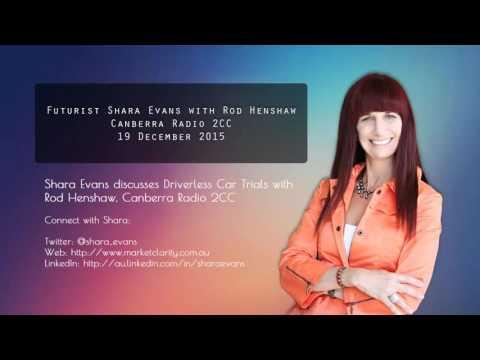 Shara Evans Radio 2CC Canberra 19 December 2015: Driverless Car Trials