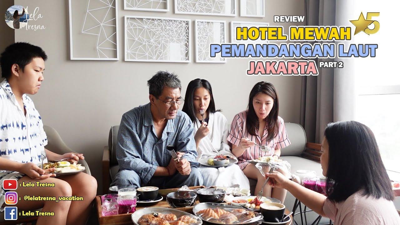 Staycation Bersama Keluarga Di Hotel Mewah Bintang 5 Dengan City View Di Mercure Hotel Pik Jakarta Youtube