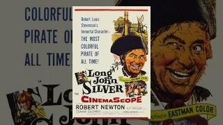 Долговязый Джон Сильвер (1954) фильм