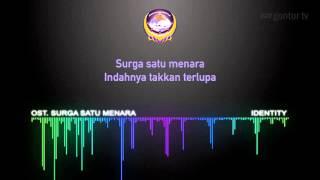 Lirik Ost. Surga Satu Menara  - Film Panggung Gembira Gontor -  by ID Media