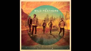 The Wild Feathers - If You Don