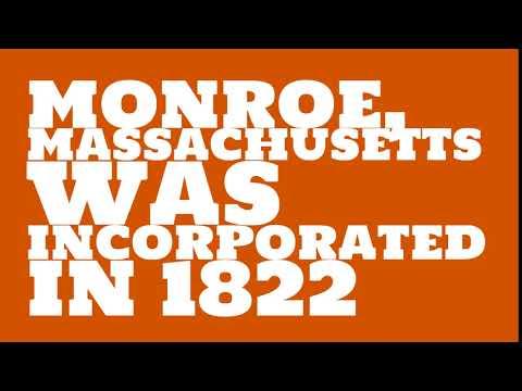When was Monroe, Massachusetts founded?