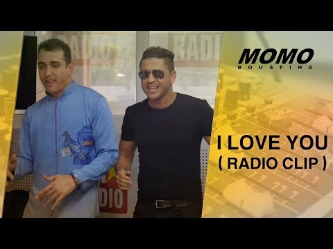 Younes avec Momo - I love You ( Radio Clip )