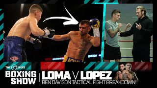 Lomachenko v Lopez tactical fight breakdown with Ben Davison | The BT Sport Boxing Show