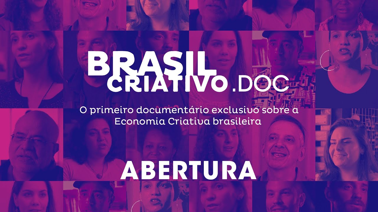 Brasil Criativo.DOC : Economia Criativa do Brasil | Episódio Intro