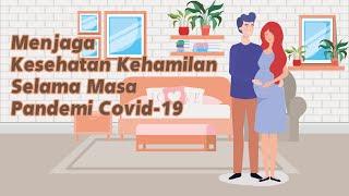 Babat Covid 19   Menjaga Kesehatan Kehamilan Selama Masa Pandemi Covid 19