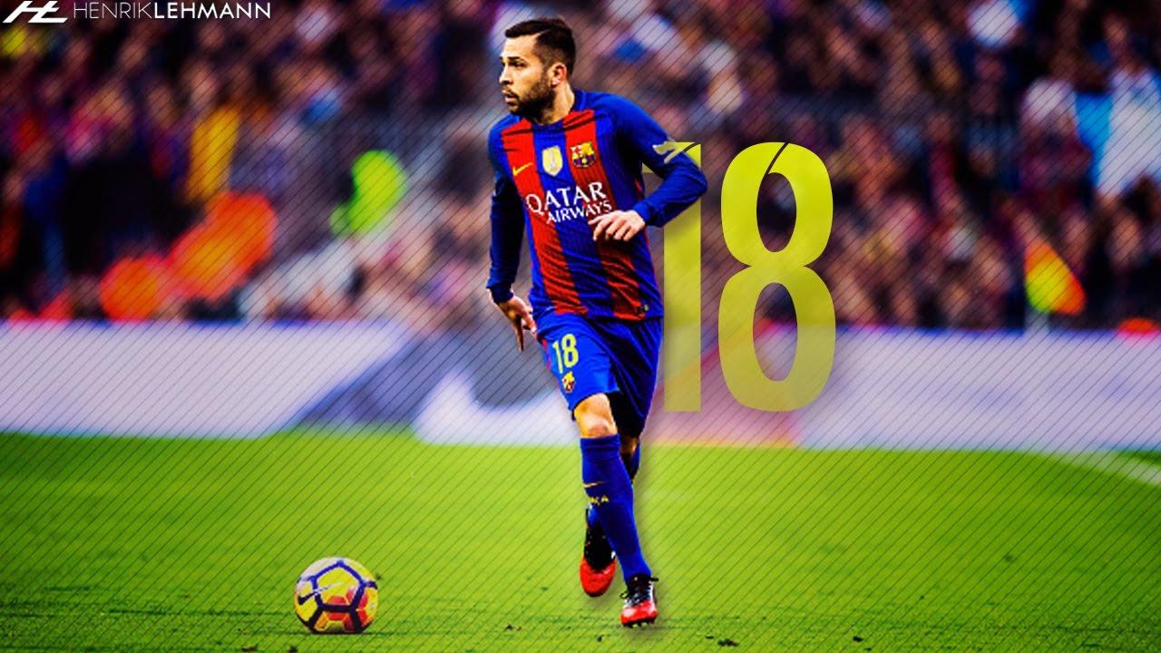 Jordi Alba ○ Rapid ○ 2017 HD