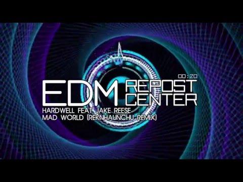 Hardwell feat Jake Reese - Mad World (reKnHaunchu remix)